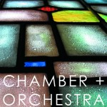 Chamber + Orchestra